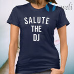 Salute The DJ T-Shirt