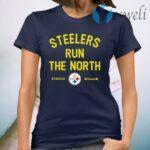 Steelers Run The North T-Shirt