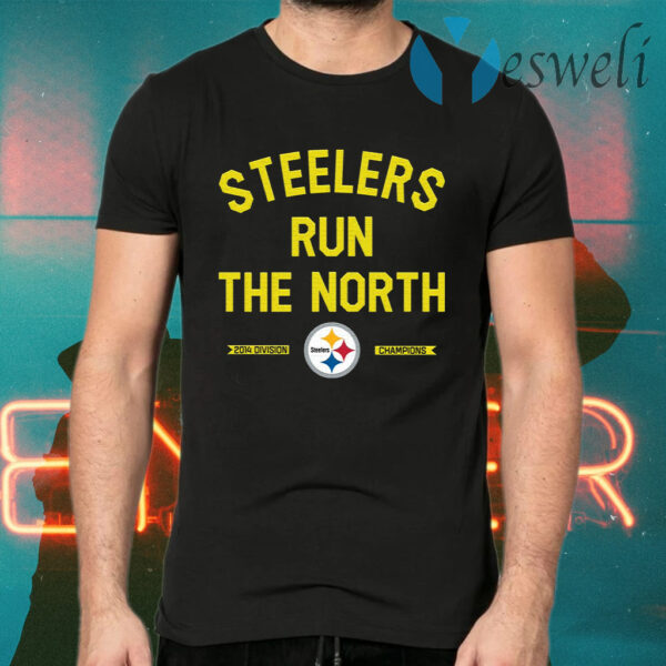 Steelers Run The North T-Shirts