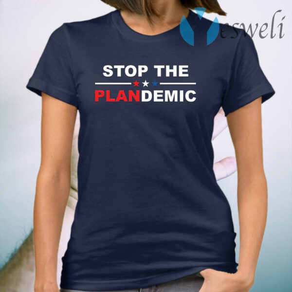 Stop the plandemic T-Shirt