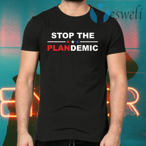 Stop the plandemic T-Shirts