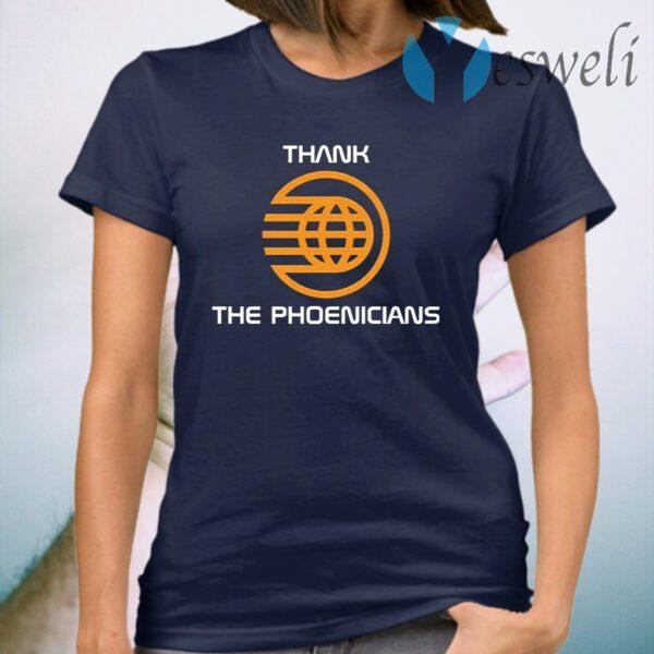 Thank The Phoenicians T-Shirt