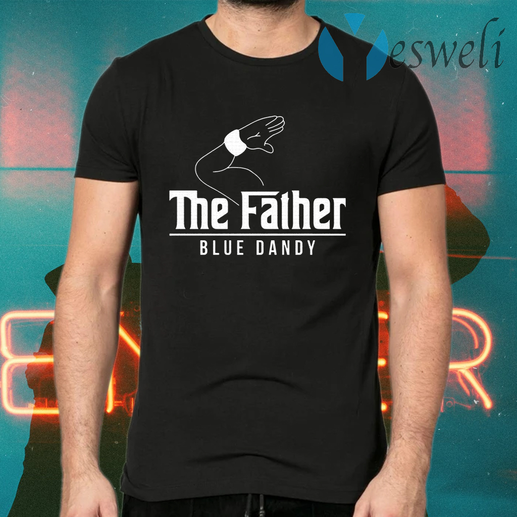 The Father Blue Dandy T-Shirts