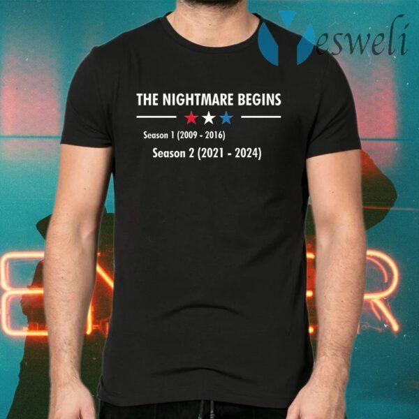 The Nightmare Begins Season 1 and Season 2 Funny T-Shirt