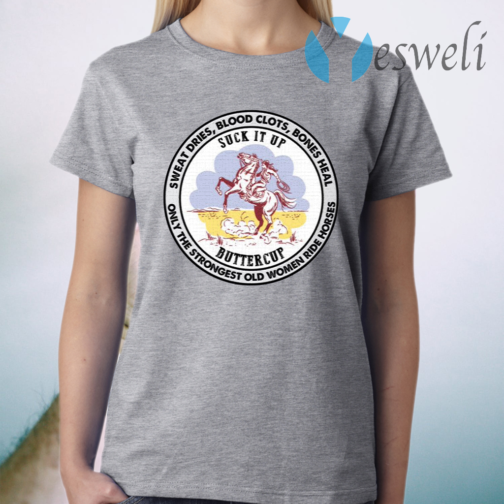 The Strongest Old Women Ride Horse T-Shirt
