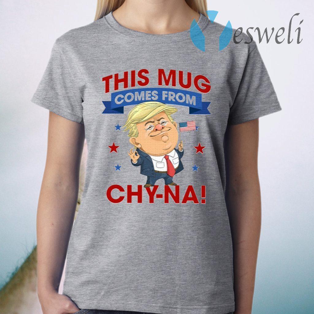 This Mug Comes From Chyna Ceramic T-Shirt
