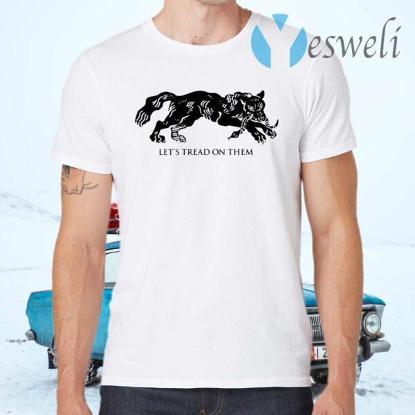 Tiger Let's Tread On Them T-Shirts