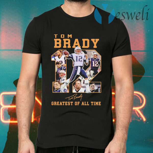Tom Brady 12 Greatest of all time signatures T-Shirts