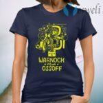 Warnock Your Ossoff T-Shirt