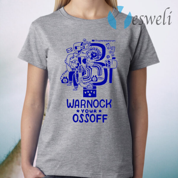 Warnock your ossoff T-Shirt