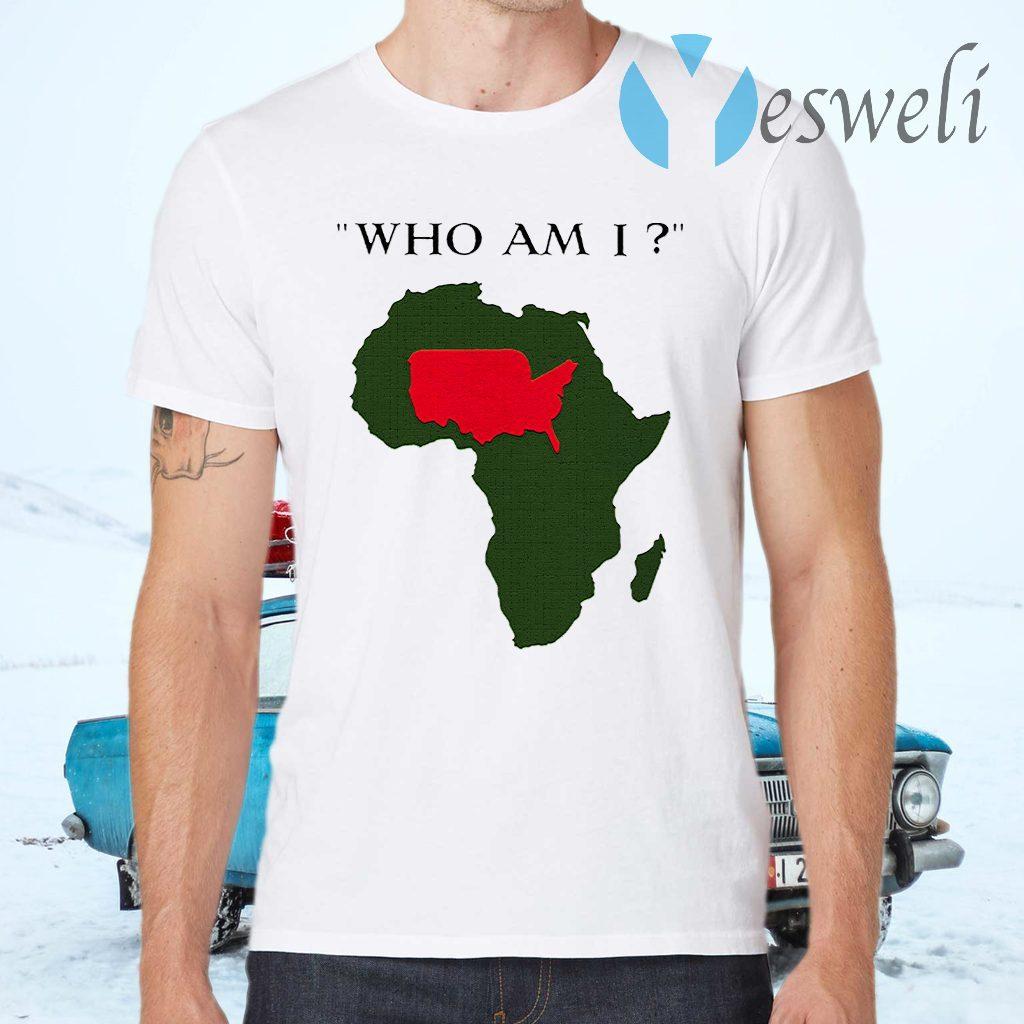 Who Am I T-Shirts
