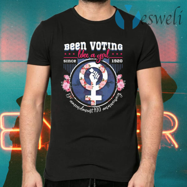 Women Voting Like a Girl Since 1920 T-Shirts