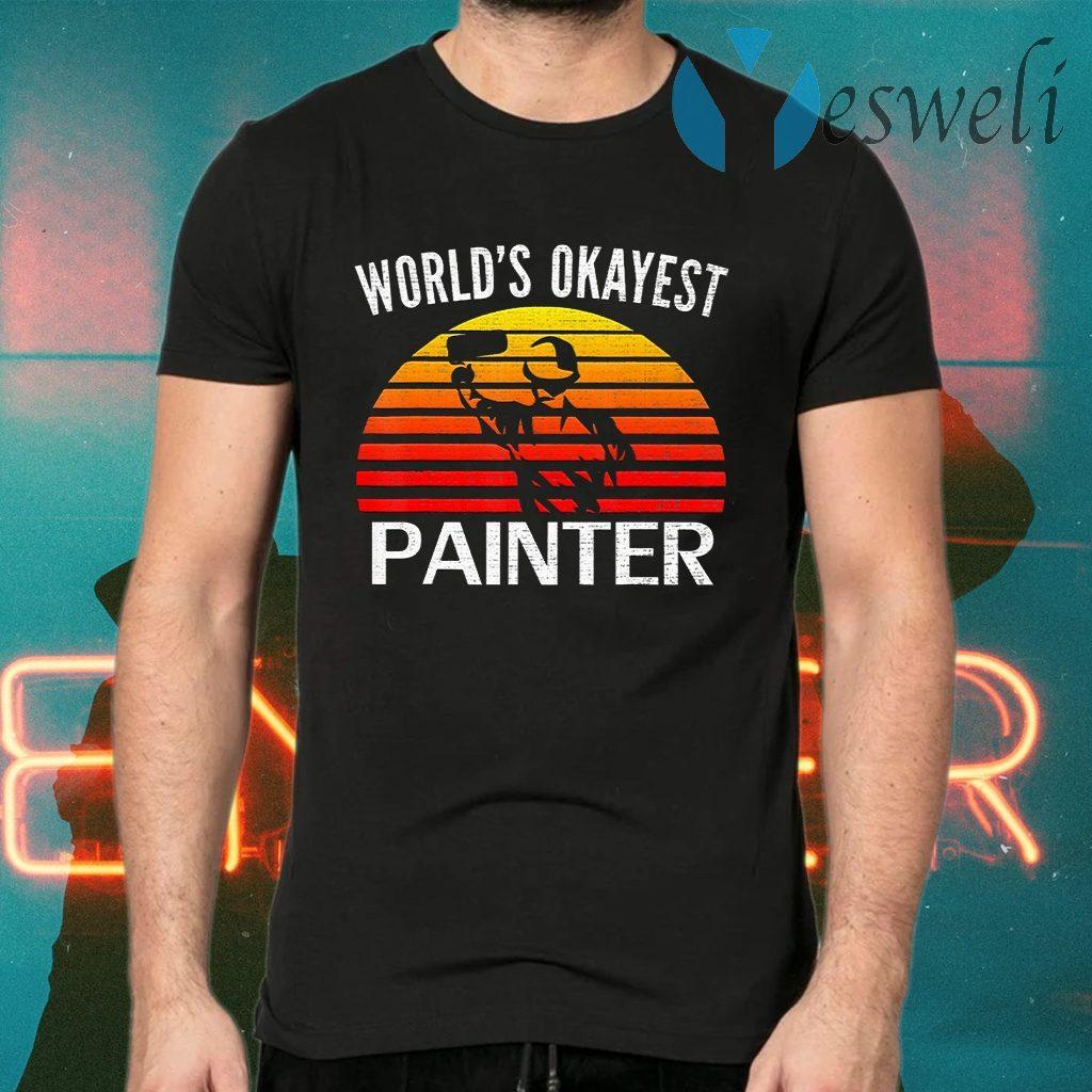 World's Okayest Painter T-Shirts