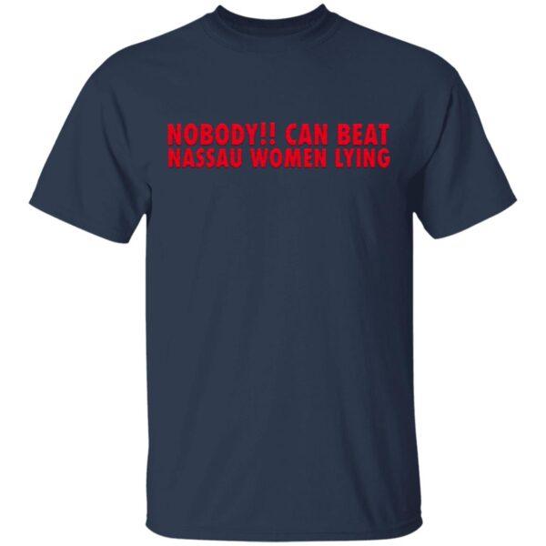 Nobooy Can Beat Nassau Women Lying T-Shirt
