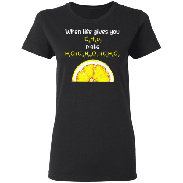 When Life Gives You Orange Chemist T-Shirt