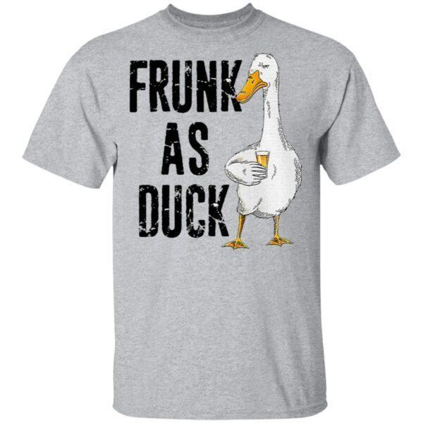 Frunk As Duck Drinking Lover T-Shirt
