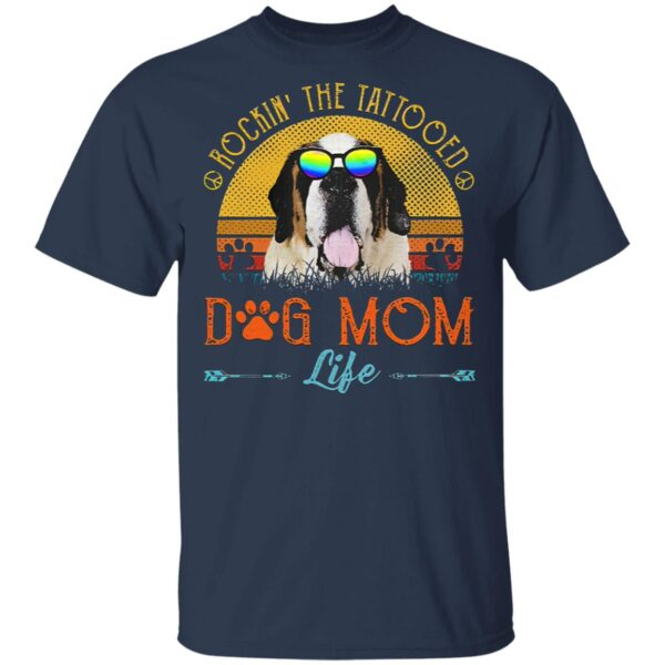 Rockin' The Tattoed Dog Mom Life T-Shirt