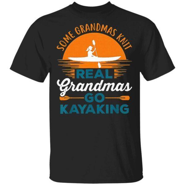 Some Grandmas Knit Real Grandmas Go Kayaking Sunset T-Shirt