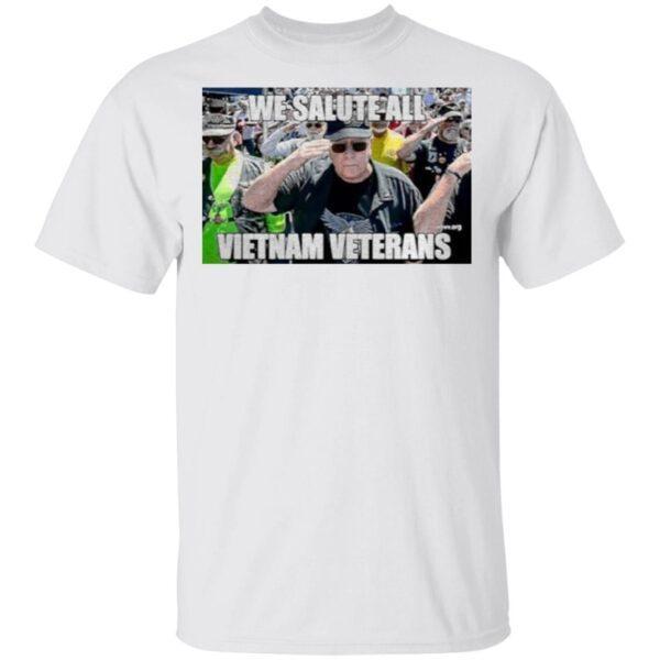 We Salute All Vietnam Veterans T-Shirt