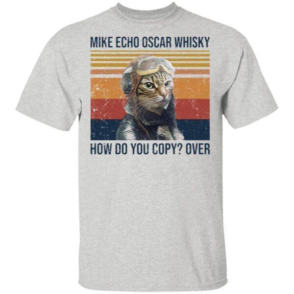 Mike Echo Oscar whisky how do you copy over Pilot Cat T-Shirt