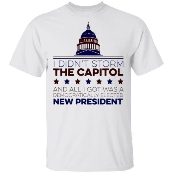 I Didn't Storm The Capitol T-Shirt