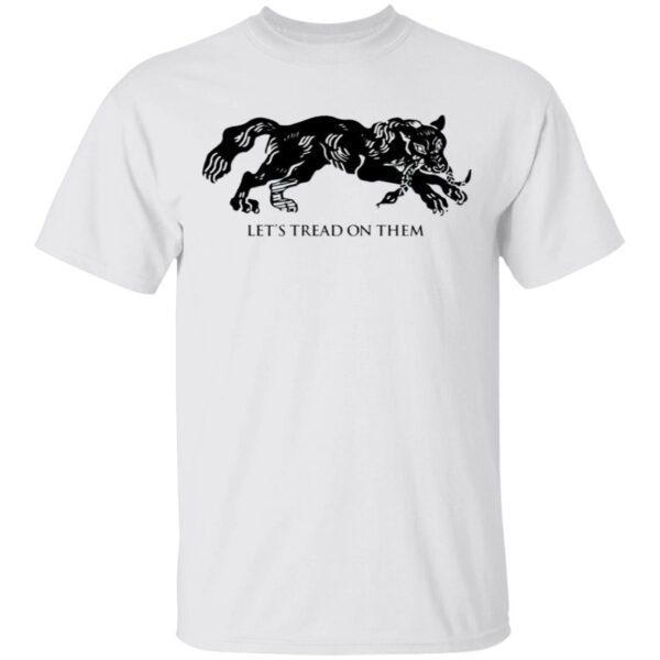 Tiger Let's Tread On Them T-Shirt