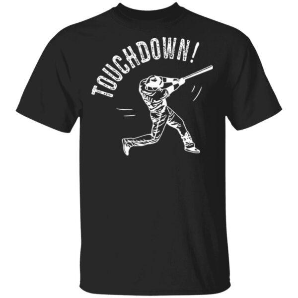 Touchdown Baseball 2021 T-Shirt