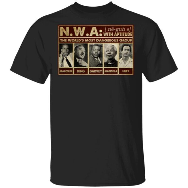 Civil Right African American Leader the World Most Powerful Group T-Shirt