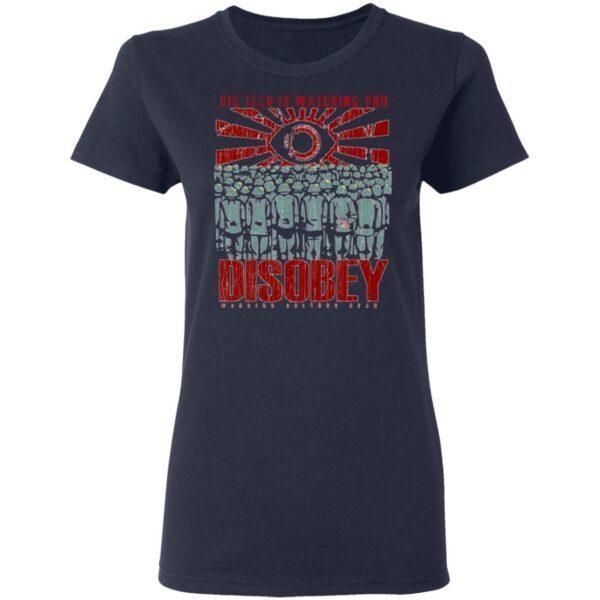 Big Tech Is Watching You Disoby Warior Culture Gear T-Shirt