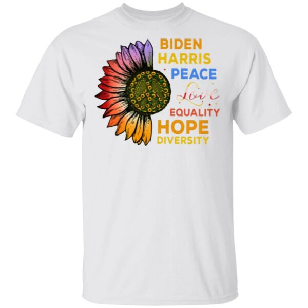 Biden Harris Peace Love Equality Hope Diversity Biden Harris 2020 T-Shirt