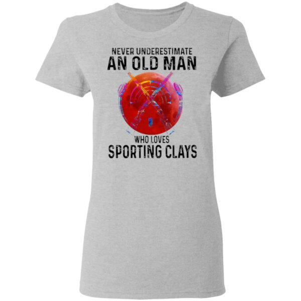 Never Underestimate An Old Man Who Loves Sporting Clays Blood Moon T-Shirt