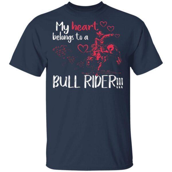 My Heart Belongs To A Bull Rider Bull Rider T-Shirt
