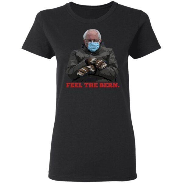 Feel The Bernie Sanders T-Shirt