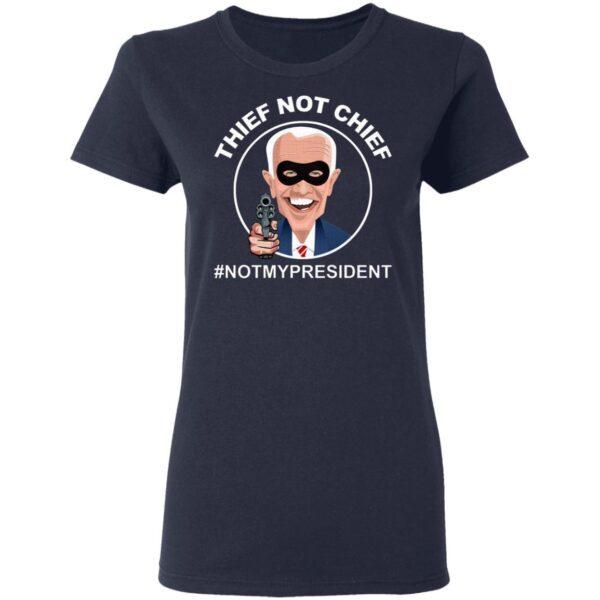 Thief Not Chief T-Shirt