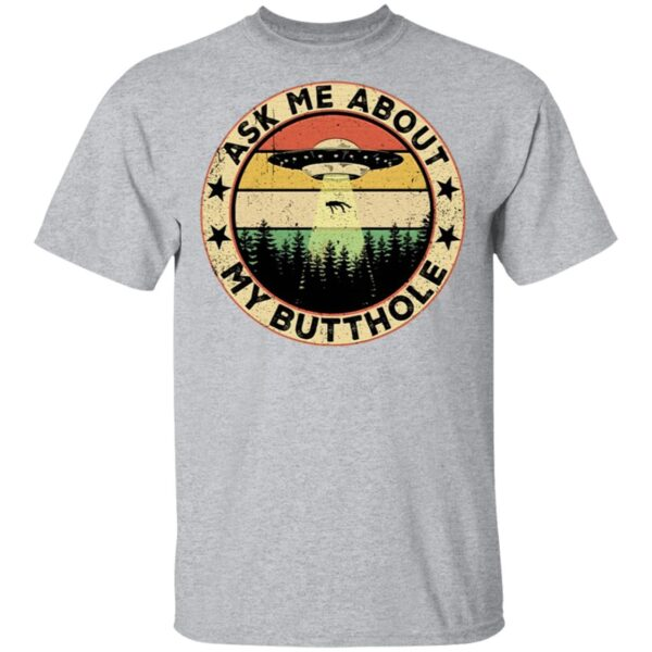 UFO ask Me about my butthole vintage sunset T-Shirt