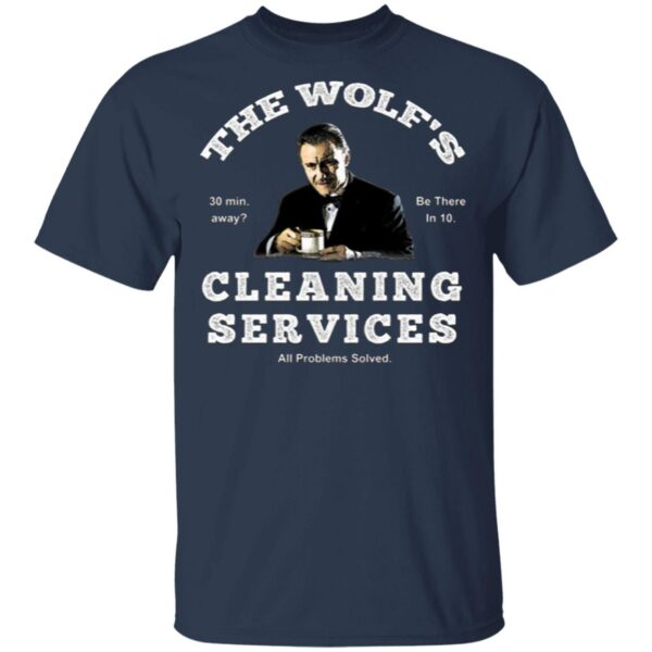 The Wolf's Cleaning Services T-Shirt