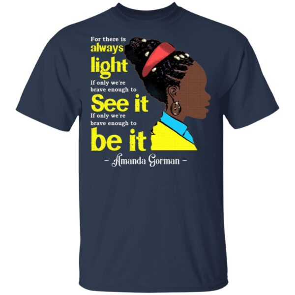 Amanda Gorman For There Is Always Light T-Shirt