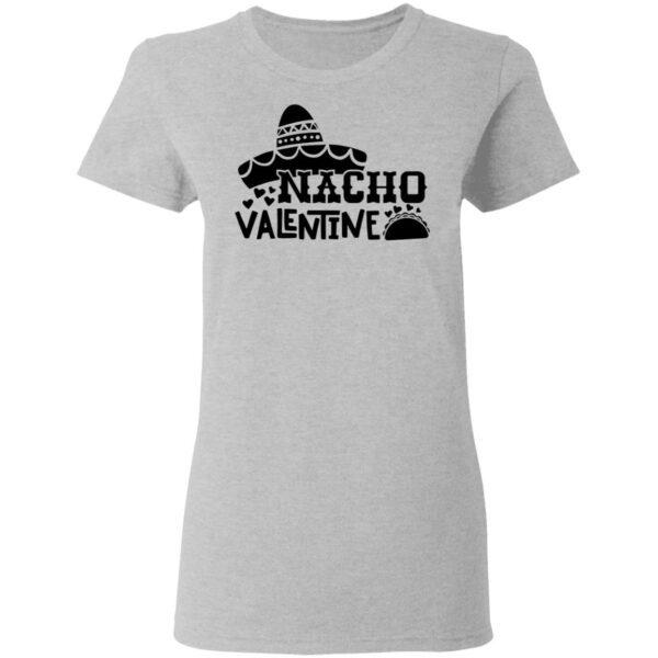 Nacho Valentine T-Shirt