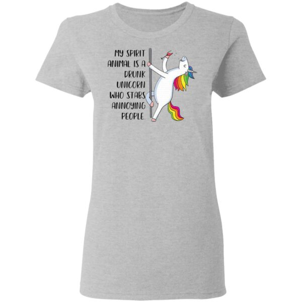My spirit animal is a drunk Unicorn who tabs annoying people T-Shirt