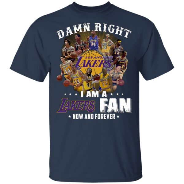 Damn right I am a Los Angeles Lakers fan now and forever signatures cushion T-Shirt