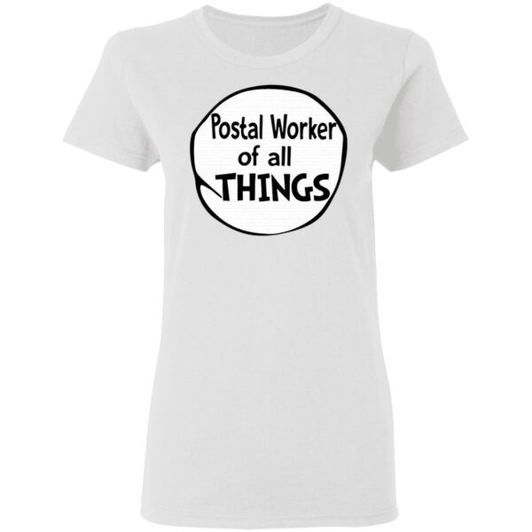 Postal worker of all things T-Shirt