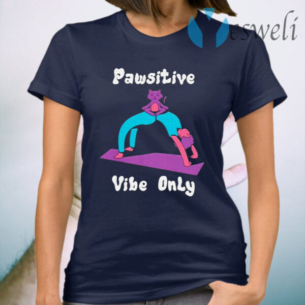 AaPawsitive vibe only Cool yoga positive cat pun quote T-Shirt