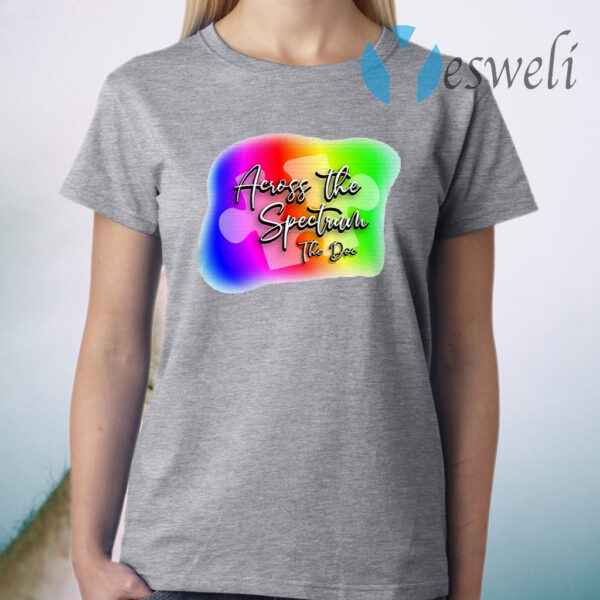 Across the Sectrum The Documentary T-Shirt