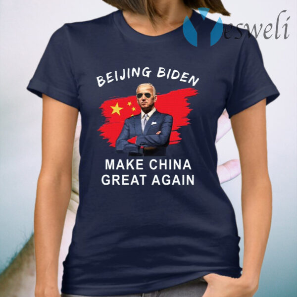 Beijing Biden Make China Great Again T-Shirt