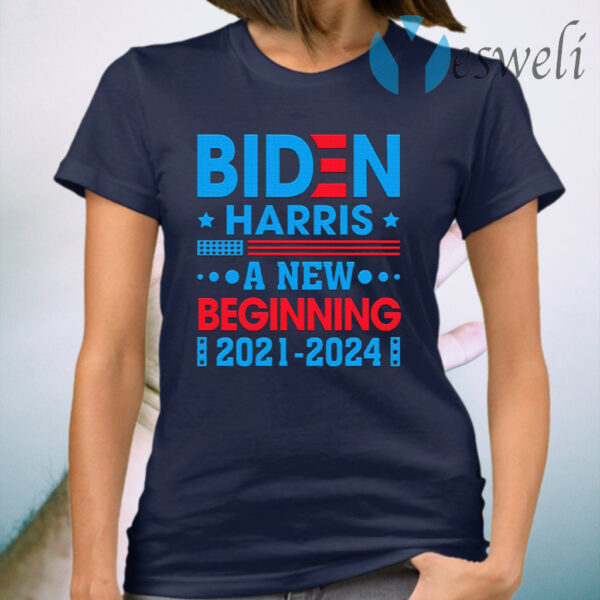 Biden Harris 2021 2024 a New Beginning 46th President Madame Vice President T-Shirt