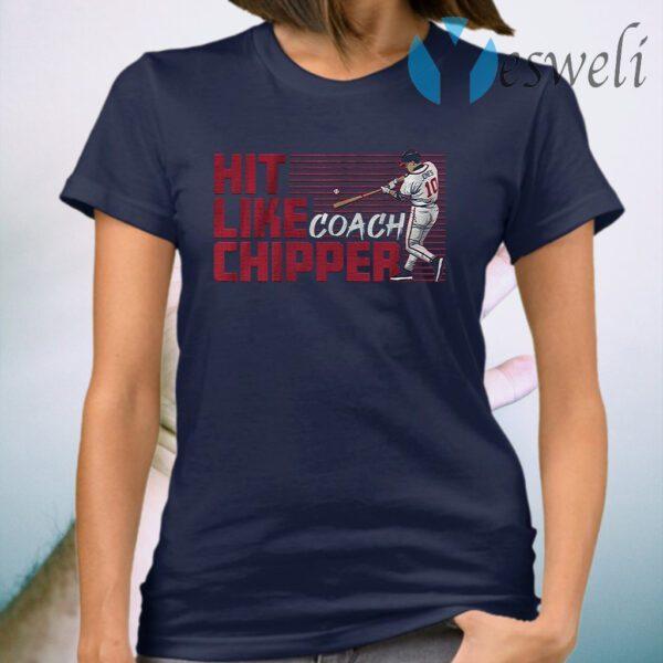 Hit like coach chipper T-Shirt