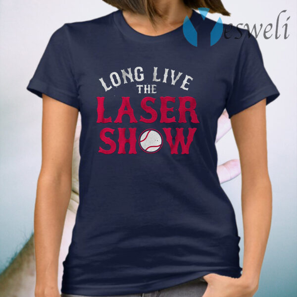 Long live the laser show T-Shirt