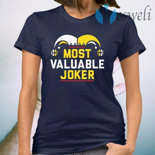 Most valuable Joker T-Shirt