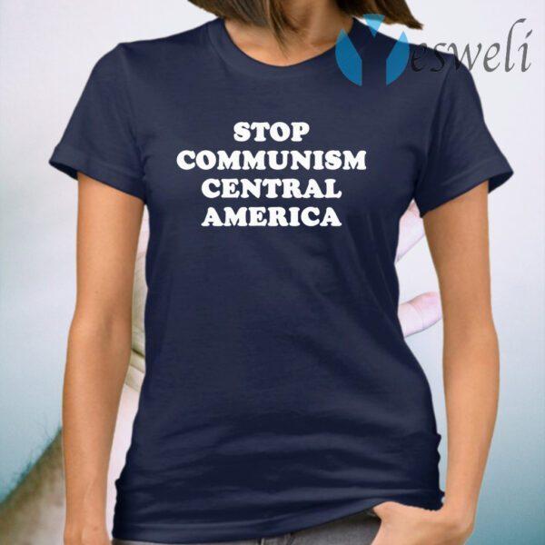 Stop Communism Central America T-Shirt