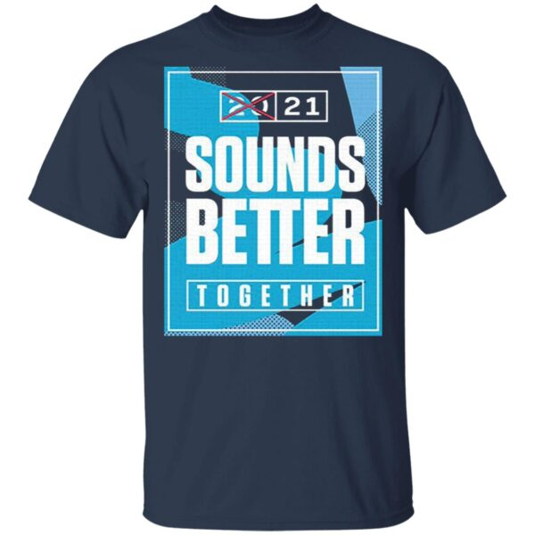Suonds Better T-Shirt